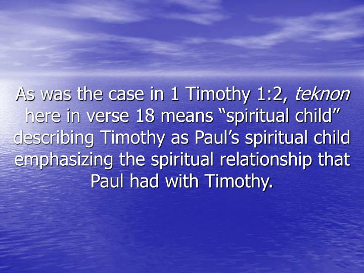 As was the case in 1 Timothy 1:2,