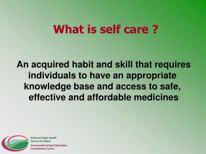 What is self care ?