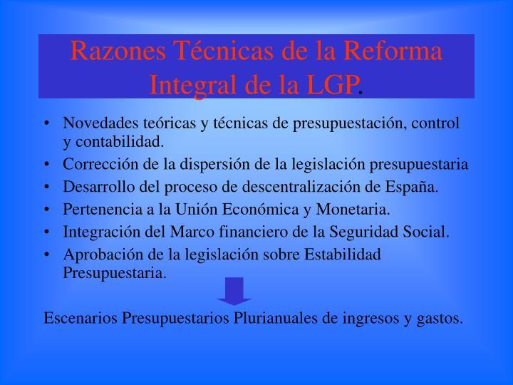 Razones Técnicas de la Reforma Integral de la LGP