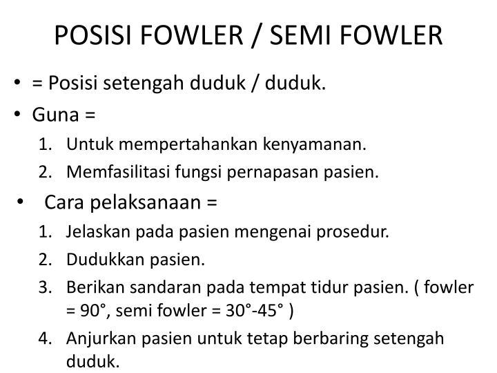 POSISI FOWLER / SEMI FOWLER