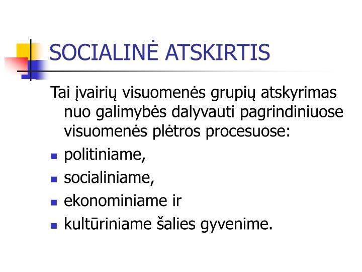SOCIALINĖ ATSKIRTIS