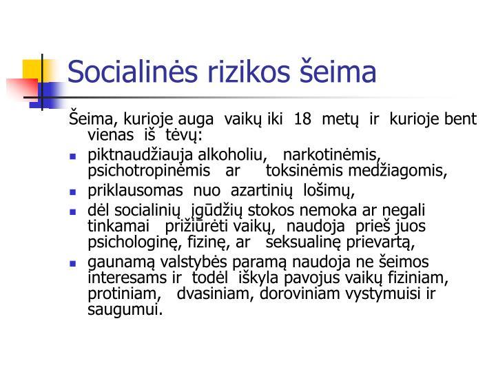 Socialinės rizikos šeima