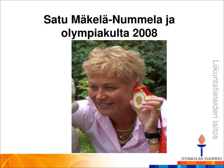 Satu Mäkelä-Nummela ja olympiakulta 2008