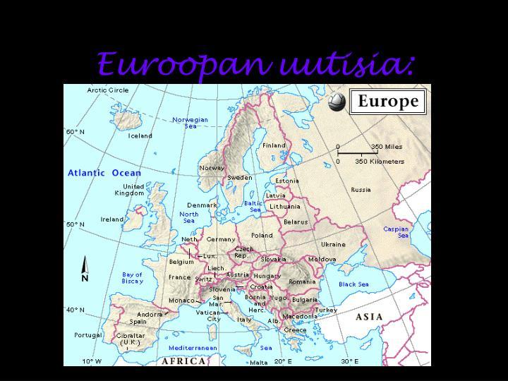 Euroopan uutisia: