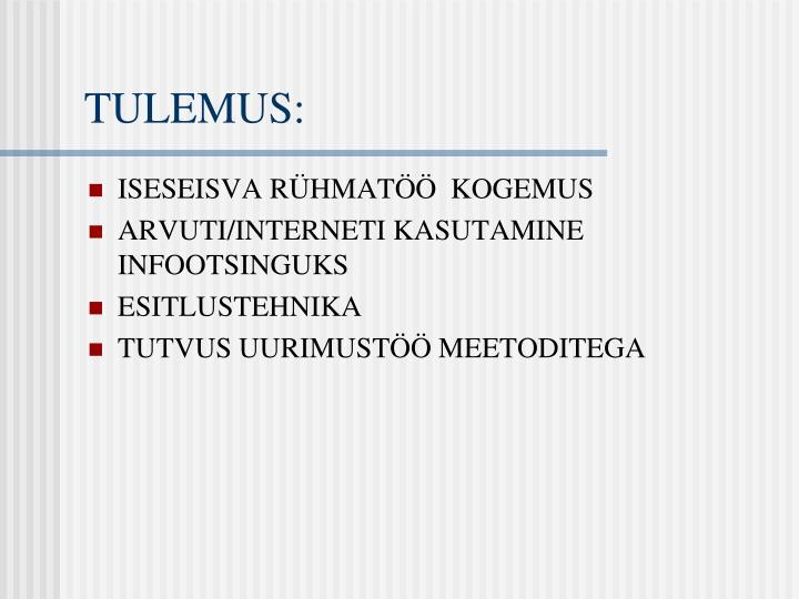 TULEMUS: