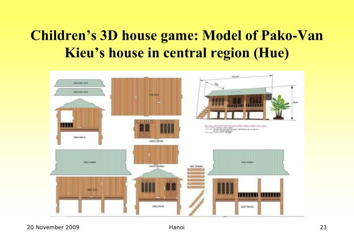 Children's 3D house game: Model of Pako-Van Kieu's house in central region (Hue)