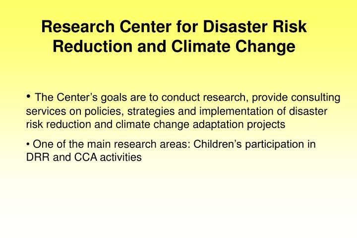 Research Center for Disaster Risk Reduction and Climate Change