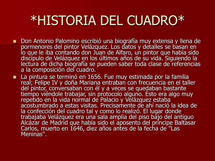 *HISTORIA DEL CUADRO*