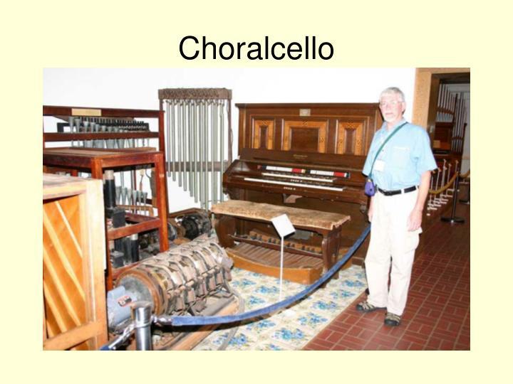 Choralcello