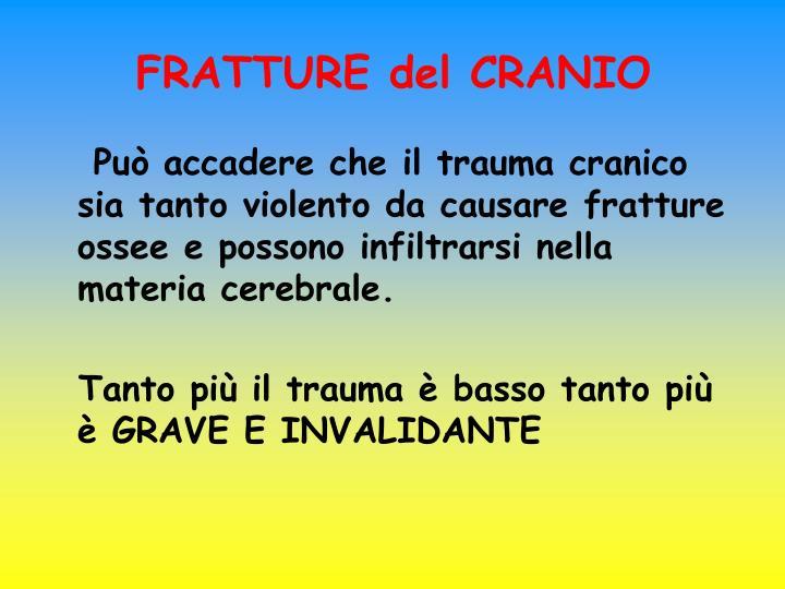 FRATTURE del CRANIO