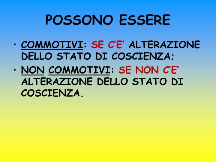 POSSONO ESSERE