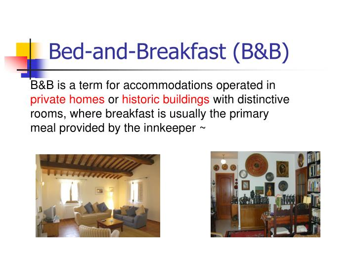 Bed-and-Breakfast (B&B)