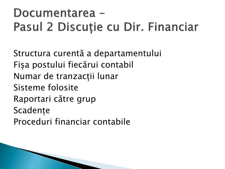 Documentarea –