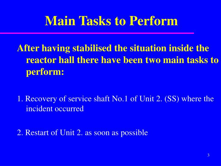 Main tasks to perform