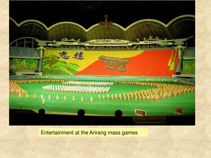 Entertainment at the Arirang mass games