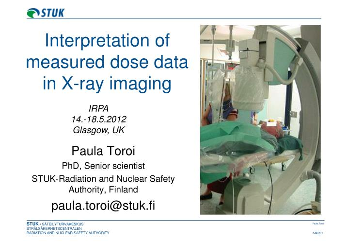 interpretation of measured dose data in x ray imaging