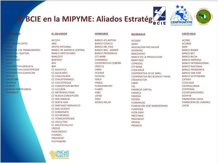 II. BCIE en la MIPYME: Aliados Estratégicos