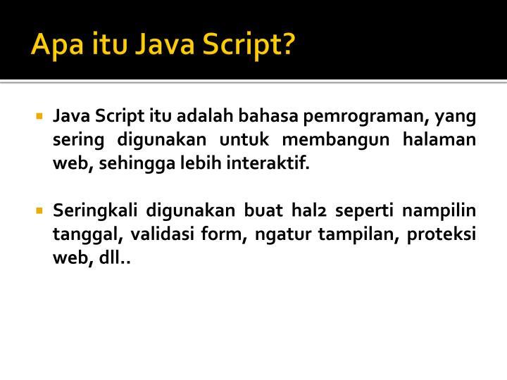 Apa itu Java Script?