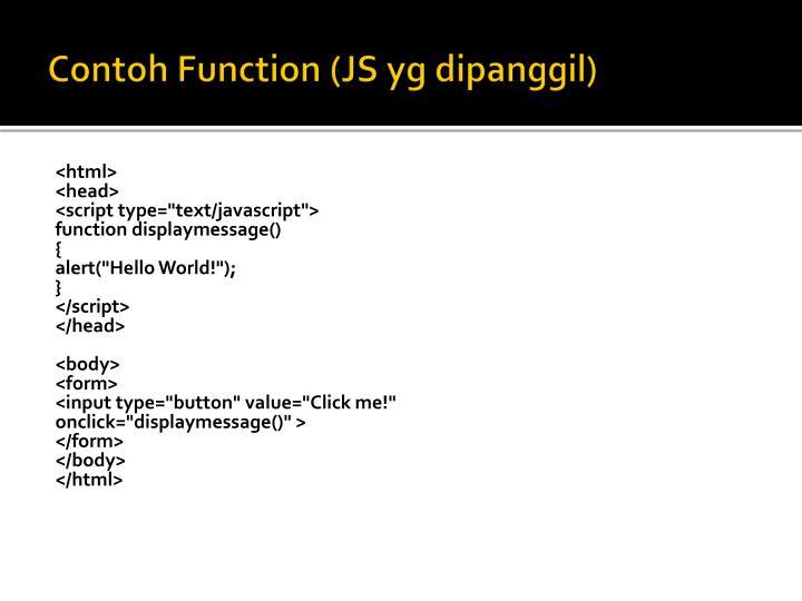 Contoh Function (JS yg dipanggil)