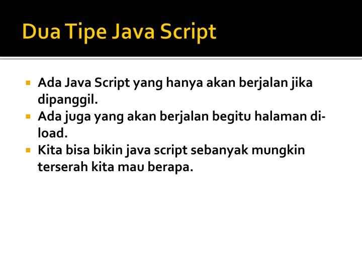 Dua Tipe Java Script