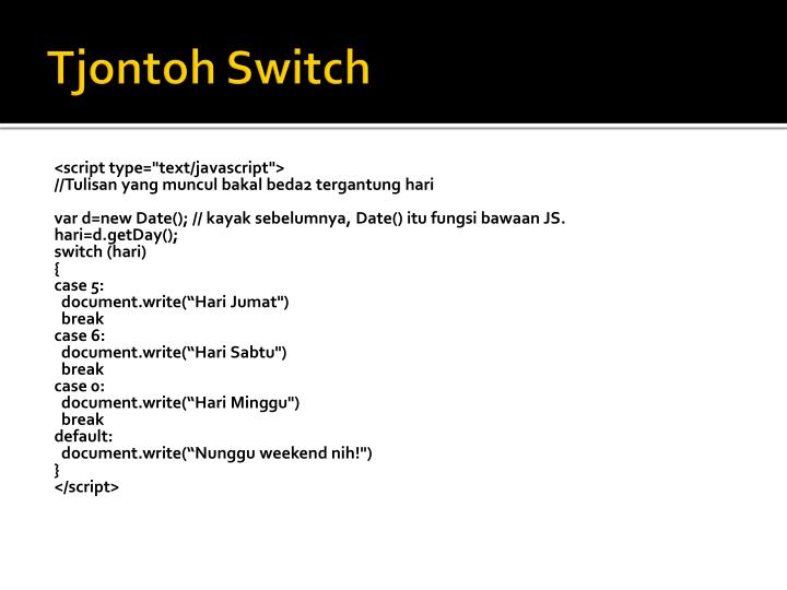 Tjontoh Switch