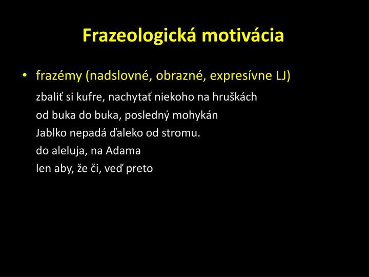 Frazeologická motivácia