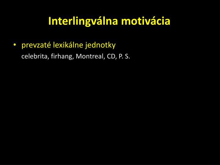 Interlingválna motivácia