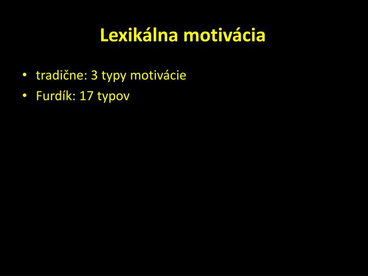 Lexikálna motivácia