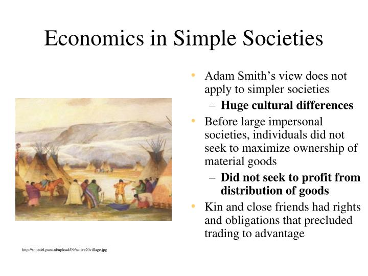 Economics in Simple Societies