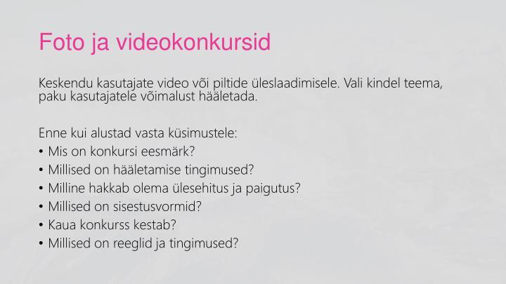 Foto ja videokonkursid