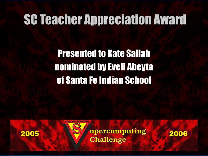 Presented to Kate Sallah
