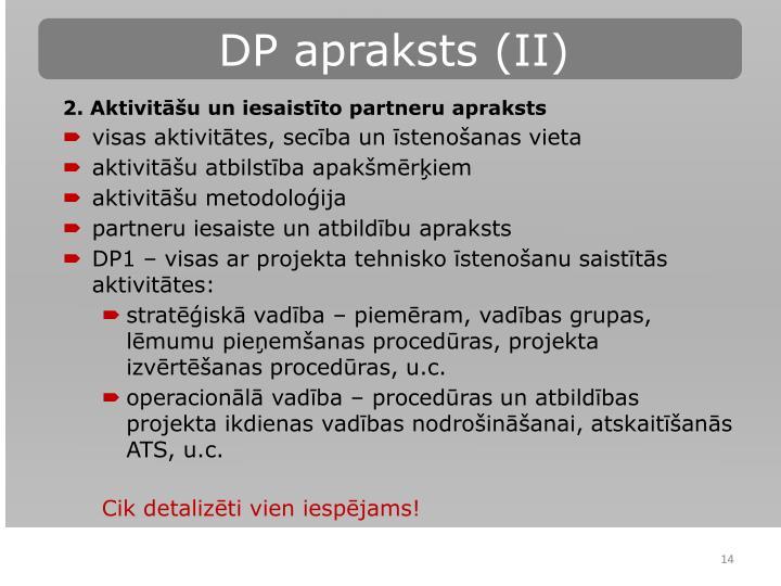 DP apraksts (II)