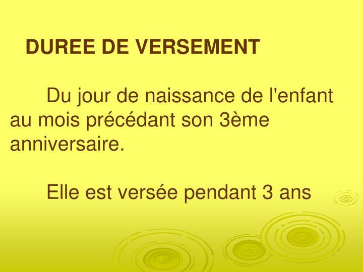 DUREE DE VERSEMENT