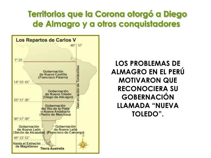 Territorios que la Corona otorgó a Diego de Almagro y a otros conquistadores