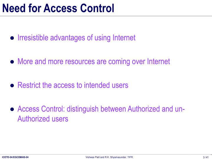 Need for Access Control