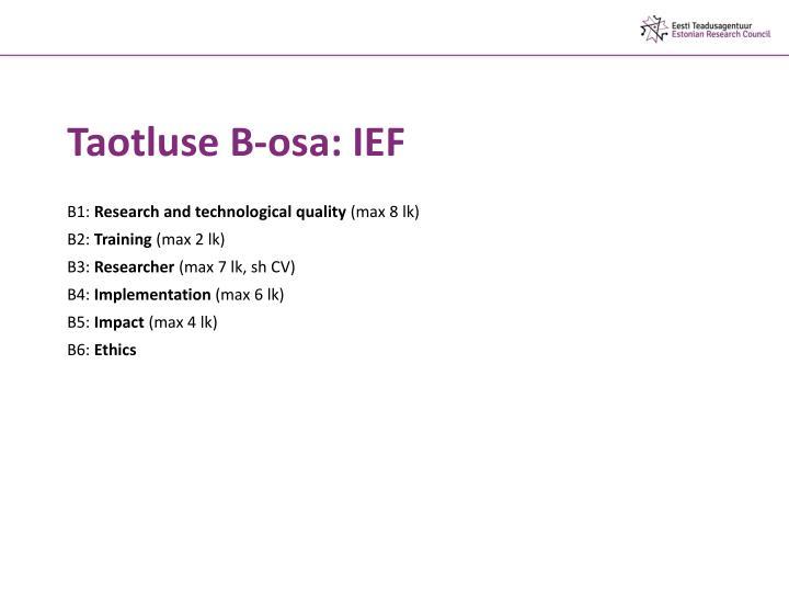 Taotluse B-osa: IEF