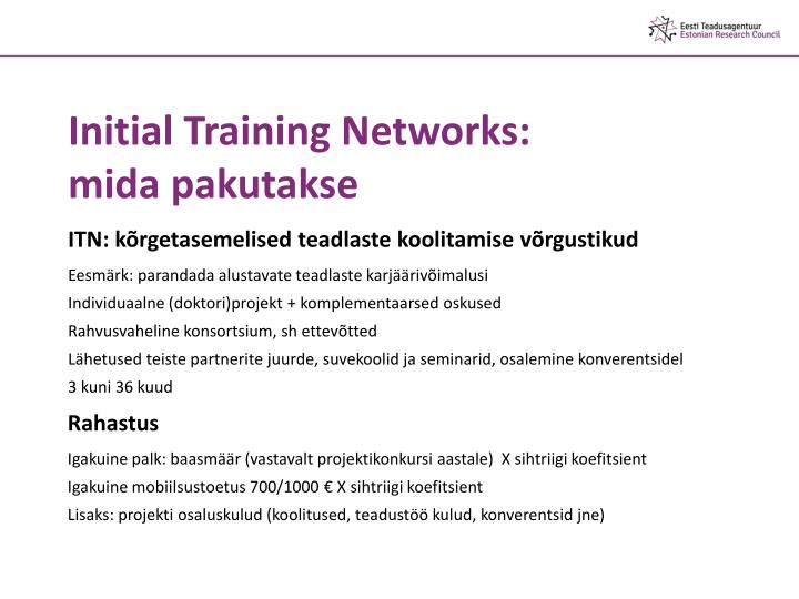 Initial Training Networks: