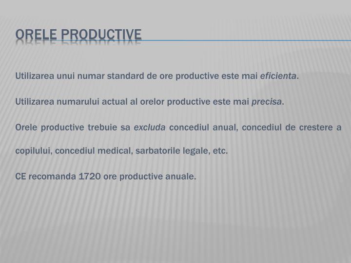 ORELE PRODUCTIVE