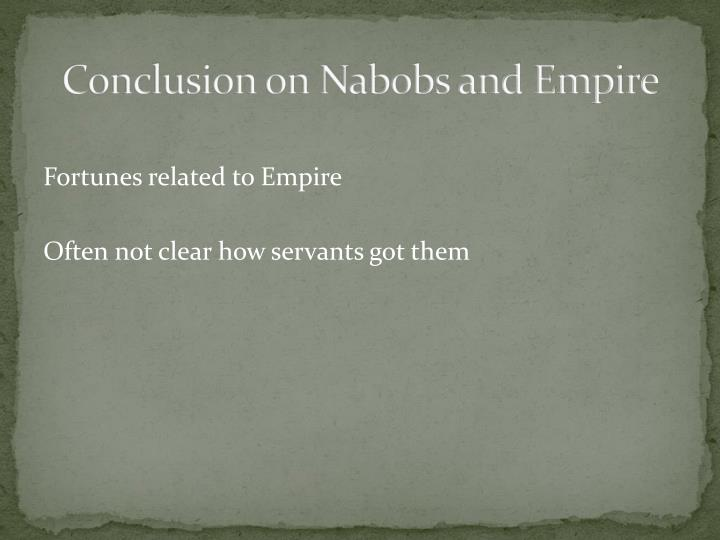 Conclusion on Nabobs and Empire