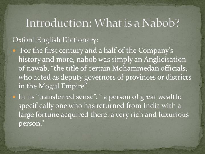 Introduction: What is a Nabob?