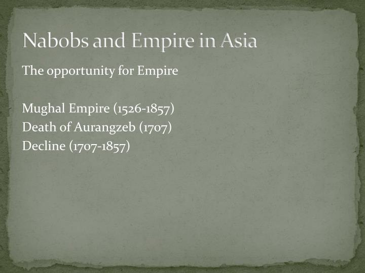Nabobs and Empire in Asia