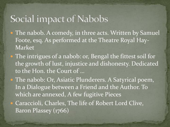 Social impact of Nabobs