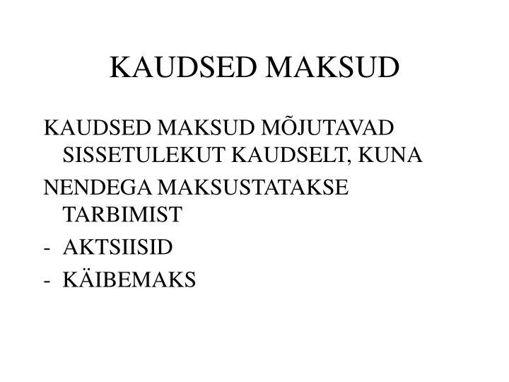 KAUDSED MAKSUD