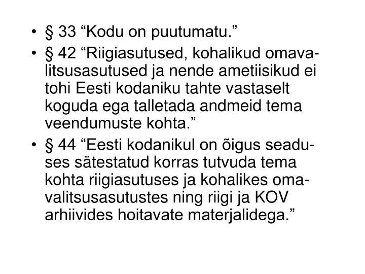 """§ 33 """"Kodu on puutumatu."""""""