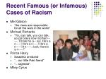 recent famous or infamous cases of racism