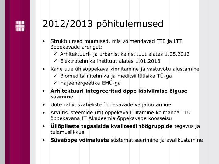2012/2013 põhitulemused