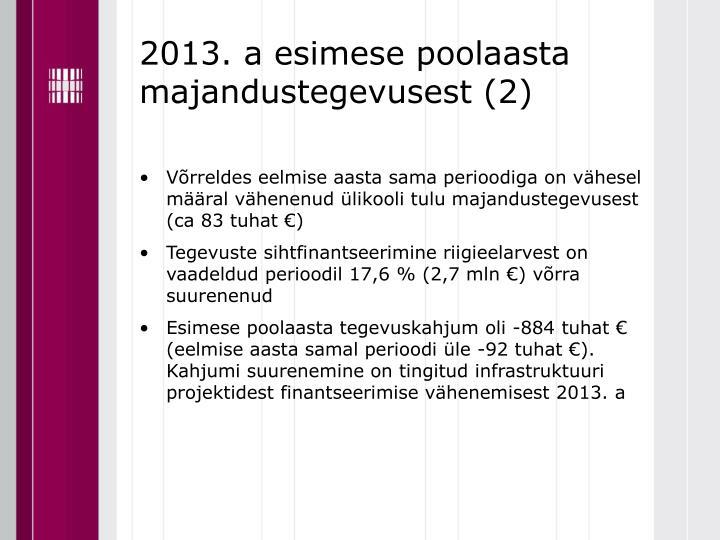 2013. a esimese poolaasta majandustegevusest (2)
