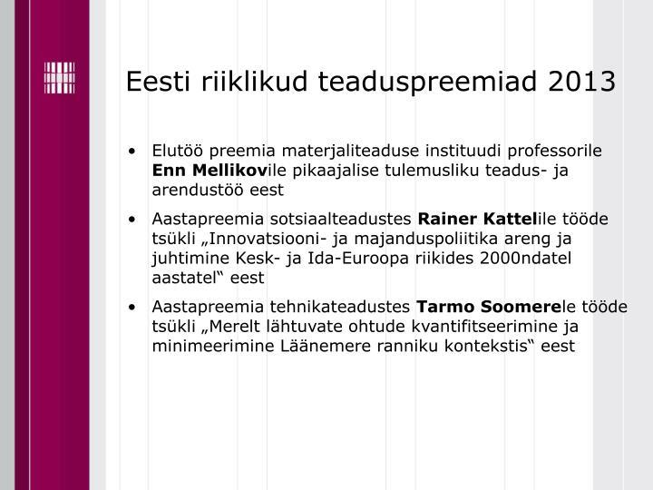 Eesti riiklikud teaduspreemiad 2013