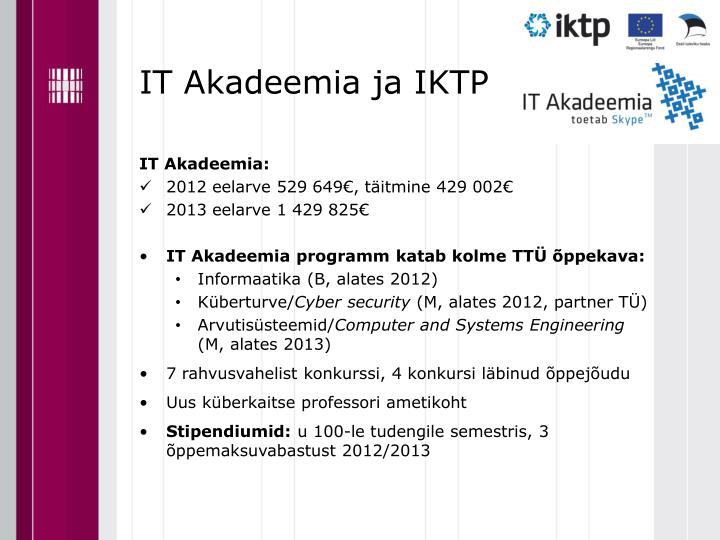 IT Akadeemia ja IKTP