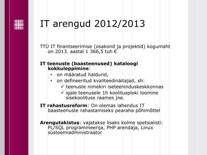 IT arengud 2012/2013